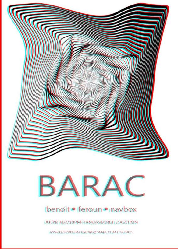 Barac, Navbox, Benoit Benoit & Feroun at Secret Location, Baltimore