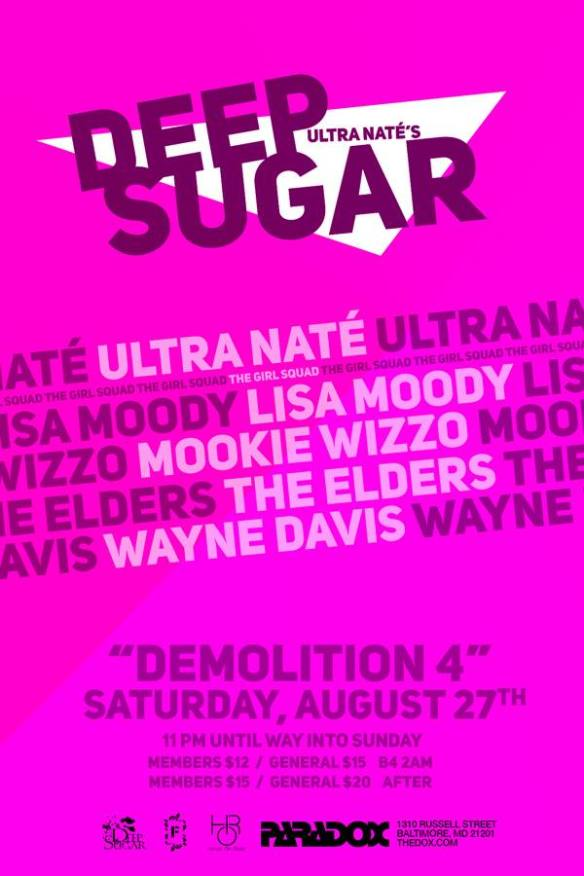 Deep Sugar Demolition Party 4 with Ultra Naté, Lisa Moody, Mookie Wizzo, The Elders & Wayne Davis at The Paradox, Baltimore