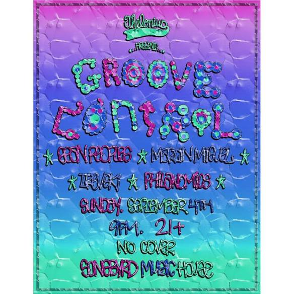 Groove Control Dance Party Labor Day Special with Martín Miguel, Philanomics, Sean Peoples & Trevski at Songbyrd Music House and Record Cafe