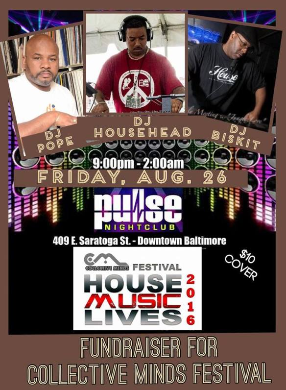 Pulse Friday's Present The Collective Minds Fundraiser with DJ Biskit, DJ Pope & DJ Househead at Pulse Nightclub, Baltimore