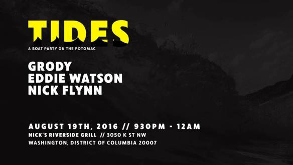 Tides: A Boat Party on the Potomac with Grody, Eddie Watson and Nick Flynn