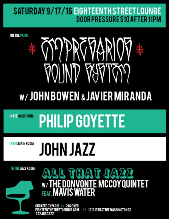 ESL Saturday with Impresarios Sound System, John Bowen & Javier Miranda, Philip Goyette & John Jazz at Eighteent Street Lounge