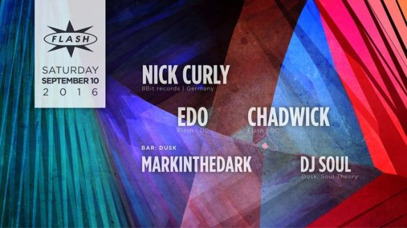 Nick Curly, Edo and Chadwick at Flash, with Dusk with DJ Soul and Markinthedark in the Flash Bar