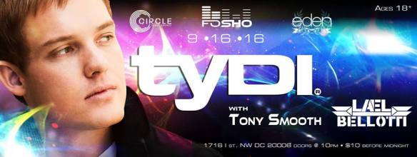 FoSho Presents: tyDi with Tony Smooth at Eden Lounge DC