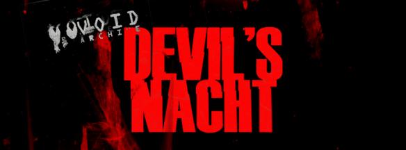 Void Archive: Devil's Nacht with Boss Ross, Damon Bradley, Left One Aka Rosemary Arp & Ron Jackson at Secret Location