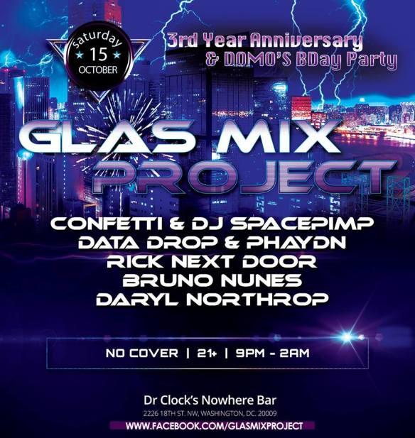 Glas Mix 3rd Anniversary with Confetti and DJ Spacepimp, Data Drop & Phaydn Rick Next Door, Bruno Nunes & Daryl Northrop at Dr. Clock's Nowhere Bar