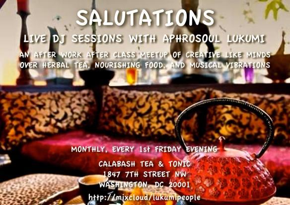 Salutations: Live DJ Sessions with Aphrosoul Lukumi at Calabash Tea & Tonic