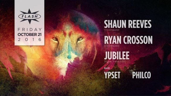Visionquest: Ryan Crosson & Shaun Reeves with Jubilee at Flash, with Ypset and Philco in the Flash Bar