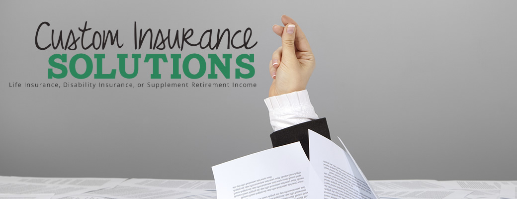 Custom Insurance Solutions for Professionals and Business Owners