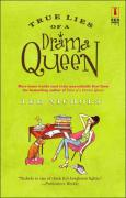 True Lies of a Drama Queen
