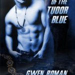 Trail Of The Tudor Blue (Jewel of the Night) by Gwen Roman