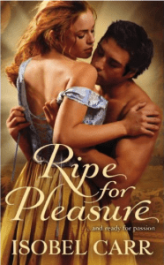 Ripe for Pleasure by Isobel Carr
