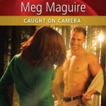 Caught on Camera by Meg Maguire