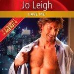 Have Me Jo Leigh