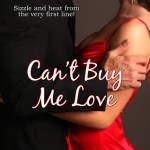 Can't Buy Me Love by Maggie Marr