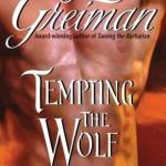 Tempting the Wolf by Lois Greiman