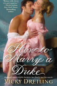 How to Marry a Duke by Vicky Dreiling