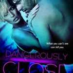 Dangerously Close Dee J. Adams