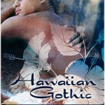 Hawaiian Gothic