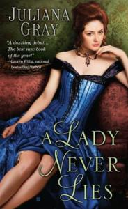 A Lady Never Lies Juliana Gray