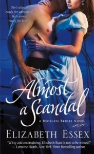 Almost a Scandal Elizabeth Essex