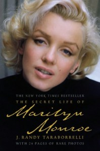 THE SECRET LIFE OF MARILYN MONROE	Randy Tarraborelli