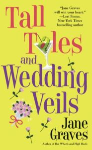 TALL TALES AND WEDDING VEILS	Jane Graves