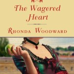 The Wagered Heart: Signet Regency Romance (InterMix) by Rhonda Woodward