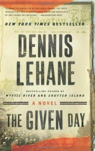 The Given Day Dennis Lehane