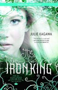 The Iron King Series: Iron Fey , Book 1 By: Julie Kagawa