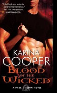 Blood of the Wicked (Dark Mission Series) by Karina Cooper