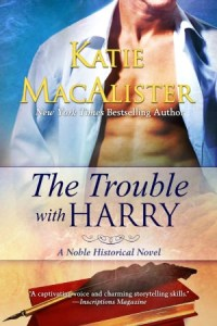 The Trouble with Harry (Nobles Series #3) by Katie MacAlister