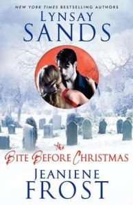 The Bite Before Christmas Lynsay Sands Jeaniene Frost