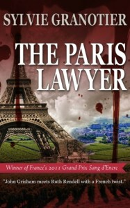 The Paris Lawyer   by     Sylvie Granotier