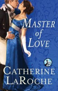 Master of Love by Catherine LaRoche