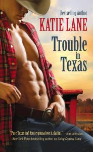 Trouble In Texas Katie Lane