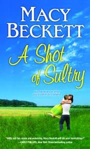 A Shot of Sultry (Sultry Springs #2) by Macy Beckett