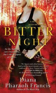 Bitter Night - A Horngate Witches Book      By: Diana Pharaoh Francis
