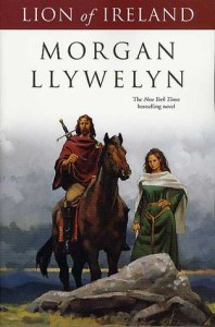 Lion of Ireland by Morgan Llywelyn