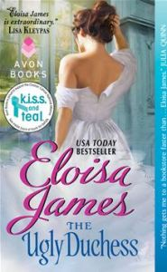 The Ugly Duchess Eloisa James