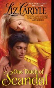One Touch of Scandal      By: Liz Carlyle