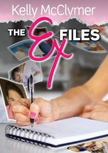 The Ex Files by Kelly McClymer