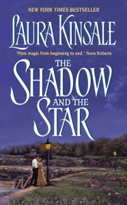 The Shadow and the Star Laura Kinsale