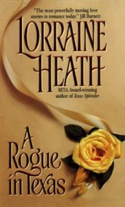 Rogue in Texas (Rogues in Texas) by Lorraine Heath