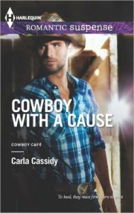 Cowboy with a Cause (Try Harlequin) Carla Cassidy