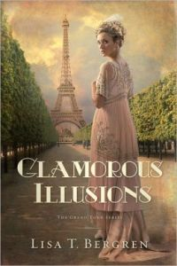 Glamorous Illusions      by     Lisa Tawn Bergren