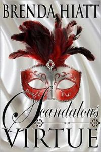 Scandalous Virtue  by     Brenda Hiatt