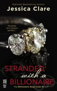 Stranded with a Billionaire Jessica Clare