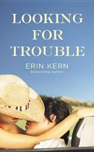 Looking For Trouble Erin Kern