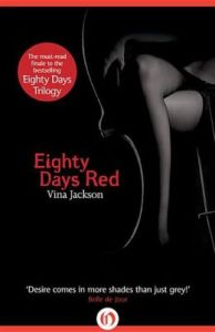 Eighty Days Red      by     Vina Jackson